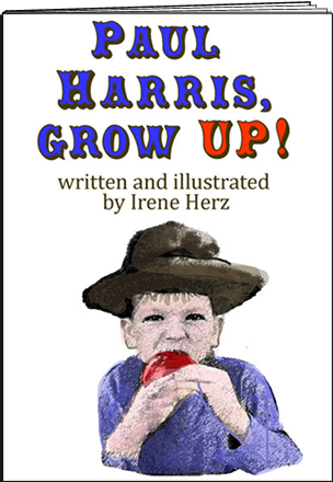 children's biography of Paul Harris, Rotary founder